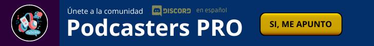 Únete a la comunidad podcasters pro