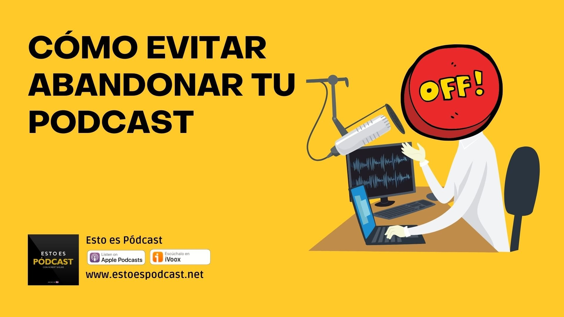 Podfade: 7 tips para no abandonar tu podcast