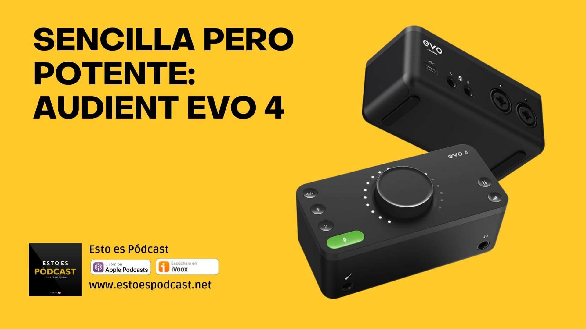 Interface USB Sencilla pero Poderosa: La Audient Evo 4