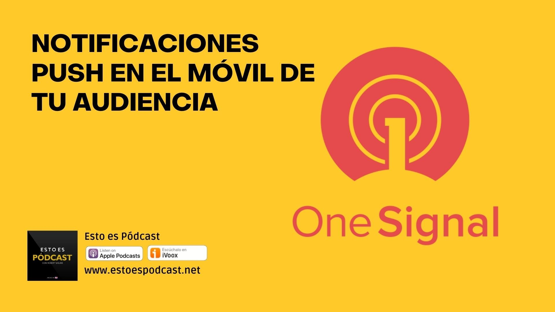 Envía notificaciones a la pc o móvil de tu audiencia: OneSignal