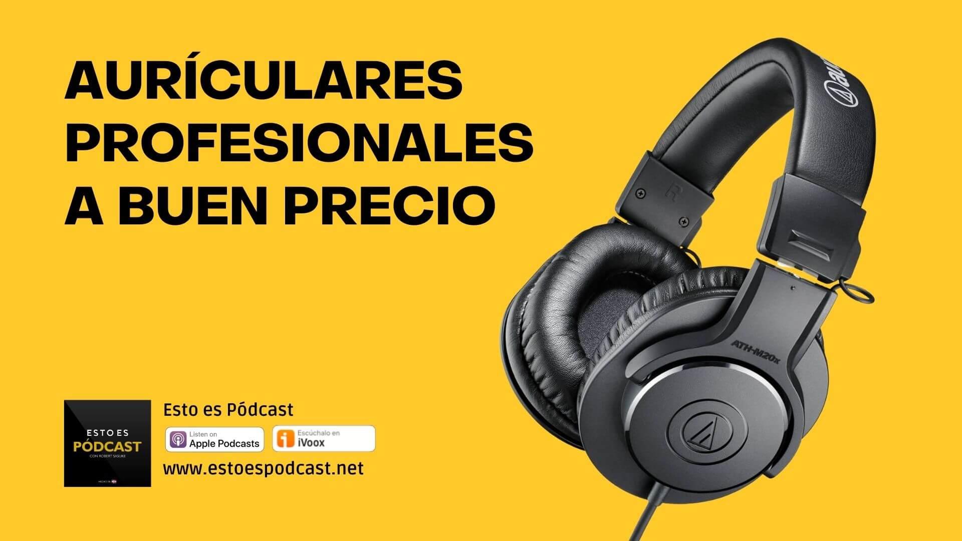 Auriculares Profesionales para Principiantes