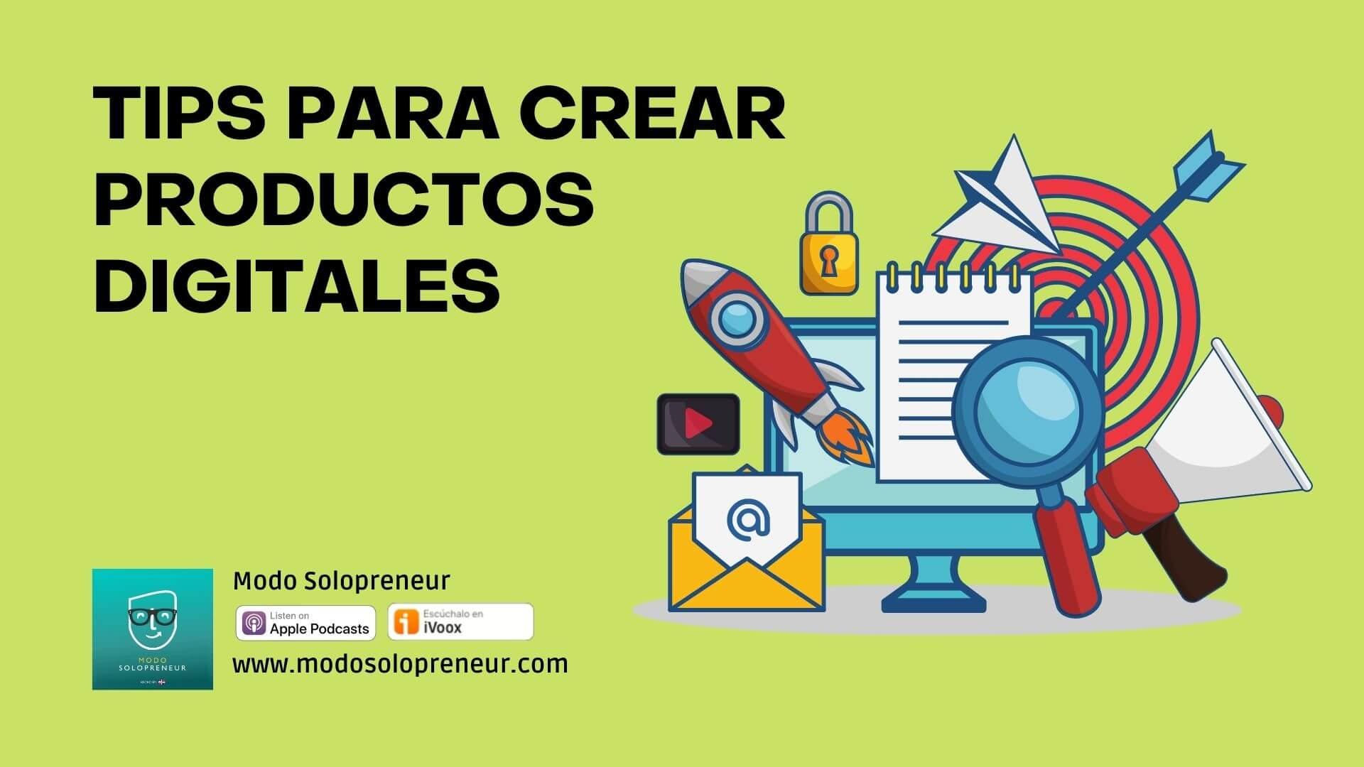 Tips para Crear Productos Digitales