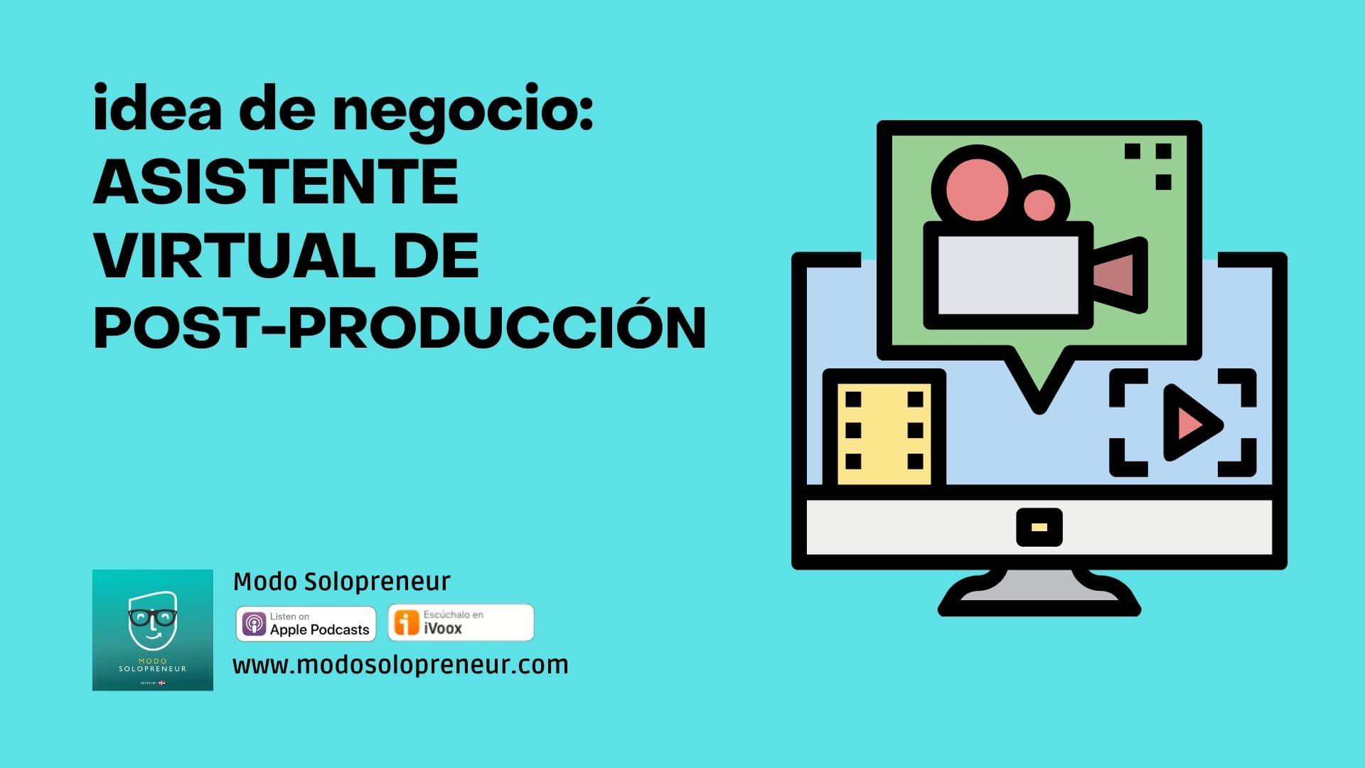 Asistente Virtual de Post-producción
