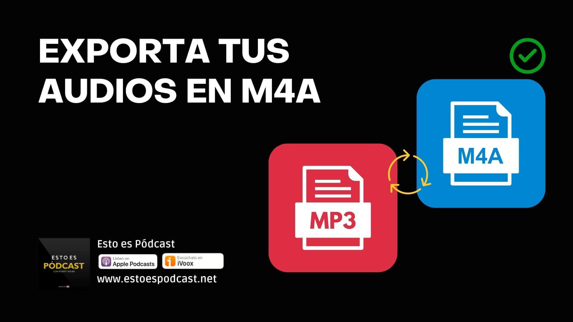 Si Quieres calidad de audio exporta en M4A