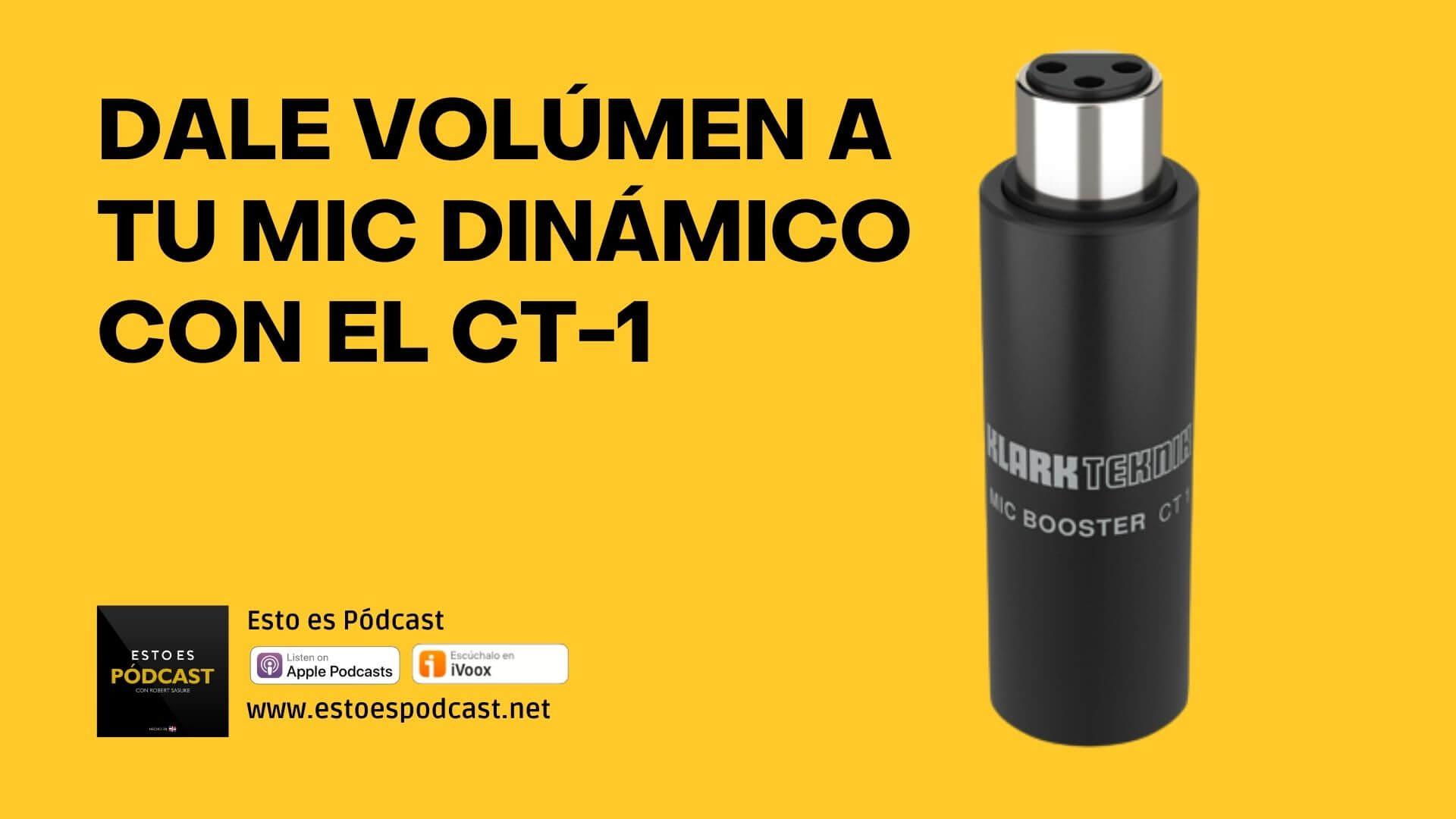 Aumenta el VOLUMEN de tu Micrófono Dinámico con el Amplificador CT-1