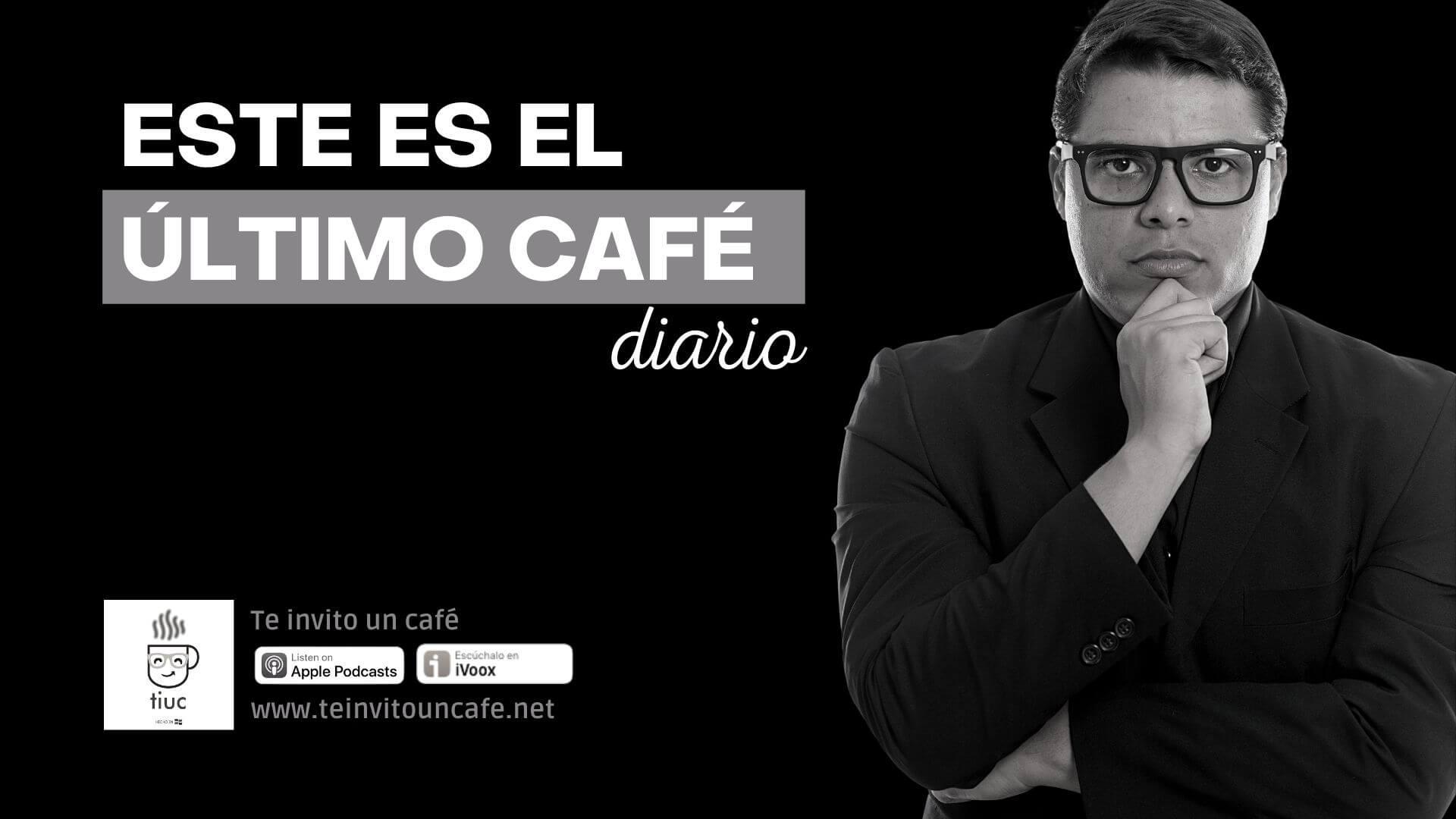 Este CAFÉ No será Diario... Te cuento lo que he vivido estos días!