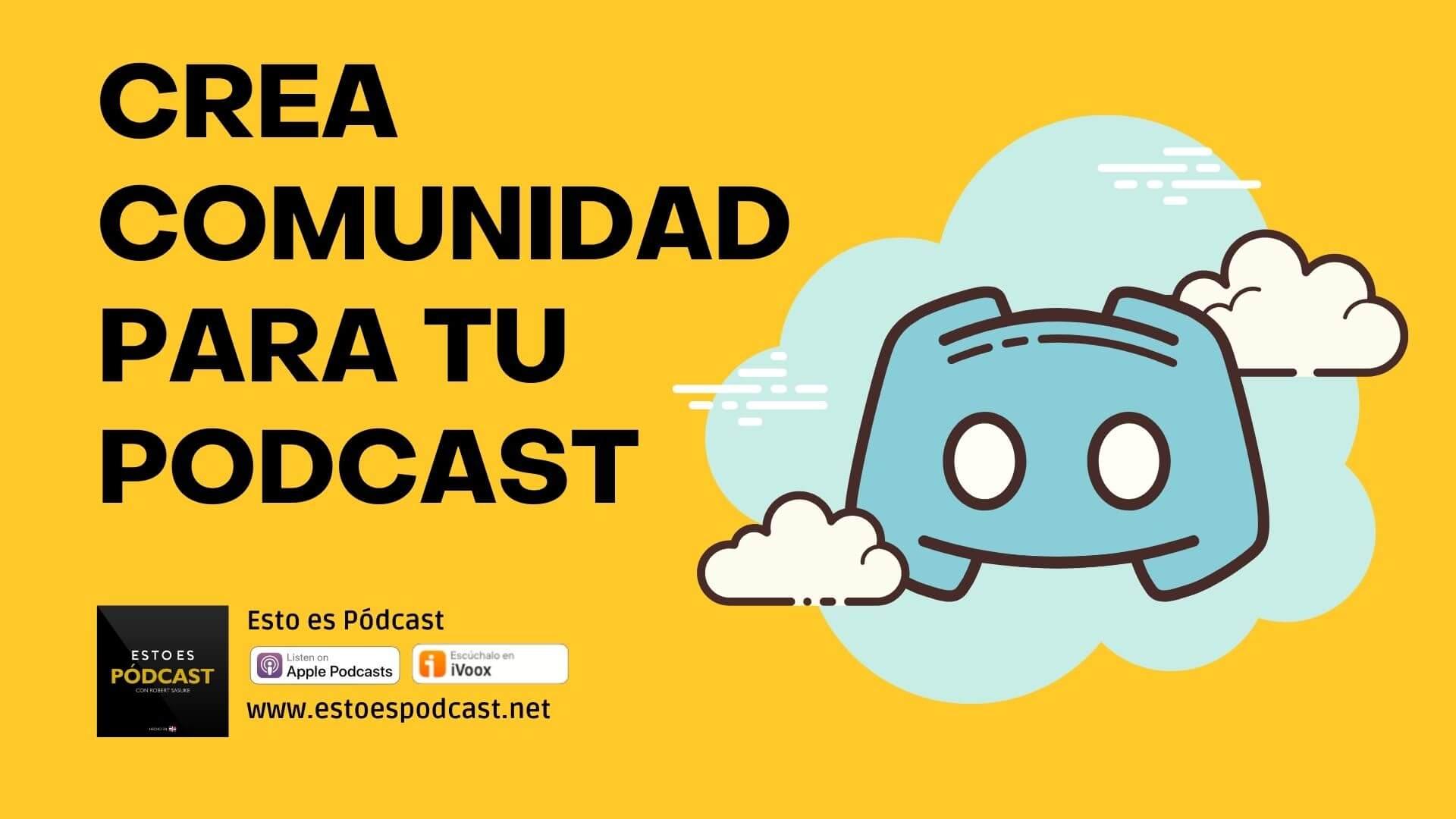 Crea la comunidad para tu podcast con Discord