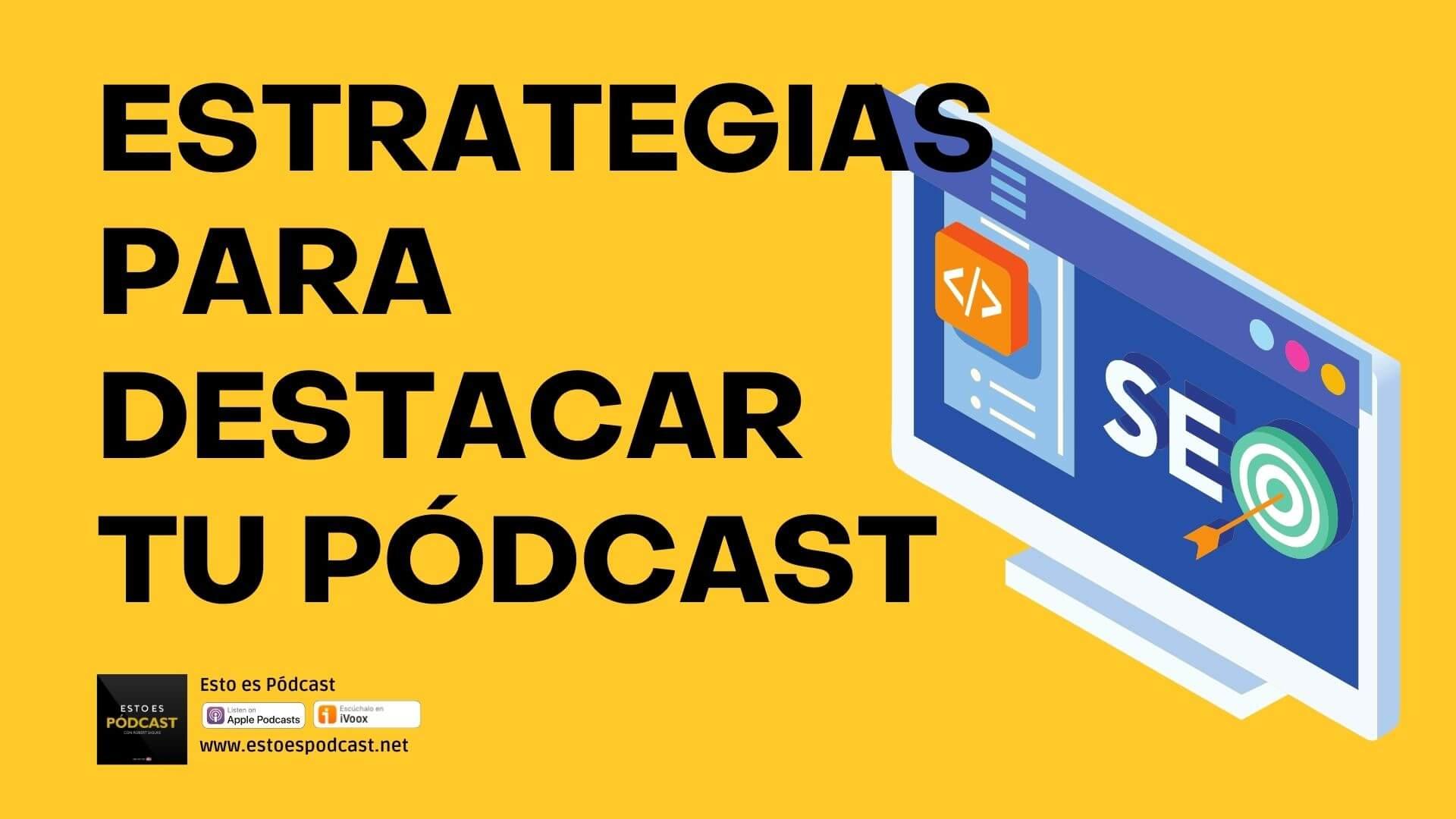 104. Cómo DESTACAR en el mundo del Podcast
