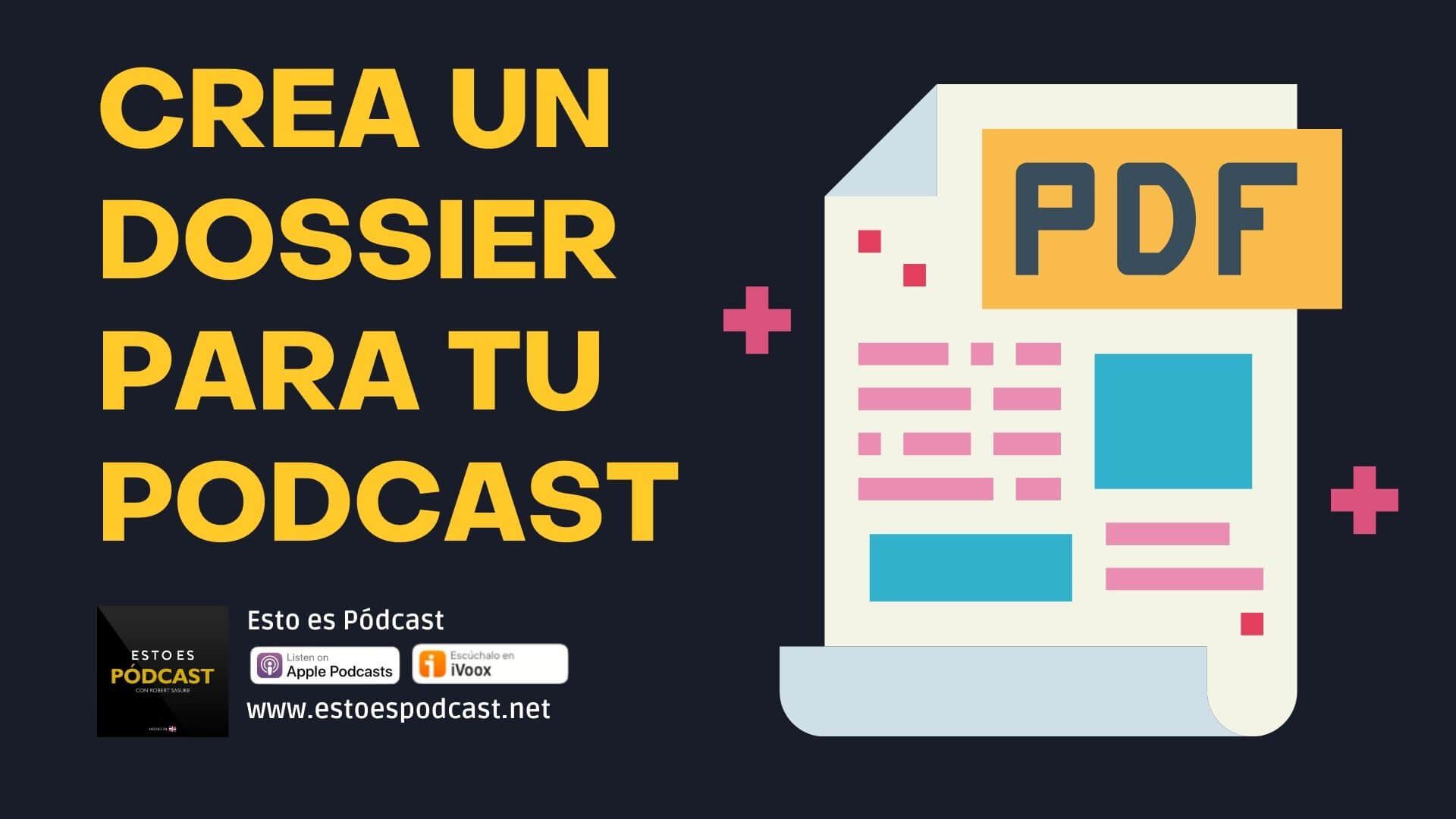 7 Elementos que debe tener un Dossier de tu Podcast