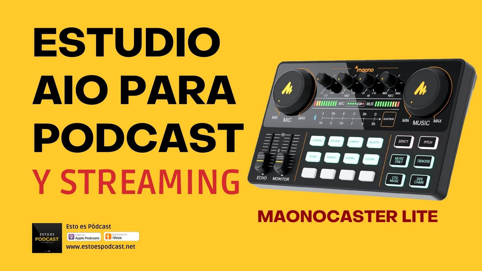 108. Interface MAONOCASTER Lite: Para podcast y Streaming