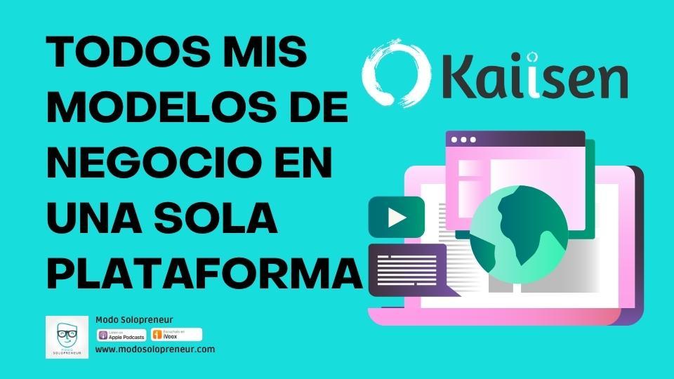 127. Kaiisen: la plataforma central de mi marca personal