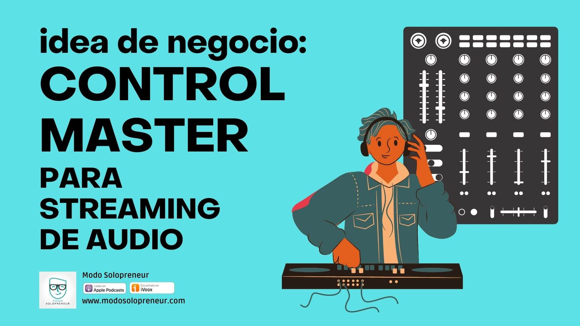 115. Idea de negocio: Controlador de Streaming de Audio