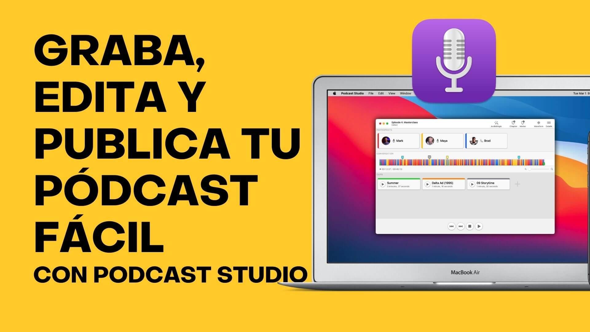 118. Graba, Edita y Publica tu Podcast Fácil con Podcast Studio