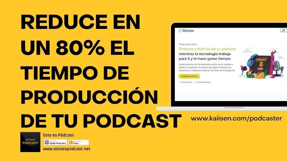 138. Reduce en un 80% el tiempo de producción de tu podcast con esta solución
