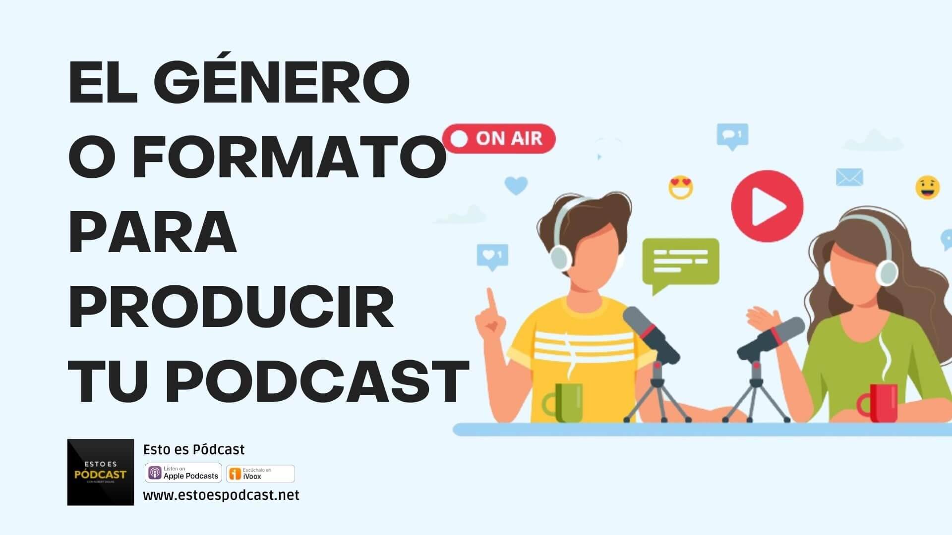 155. Géneros o Formatos Populares para tu Podcast
