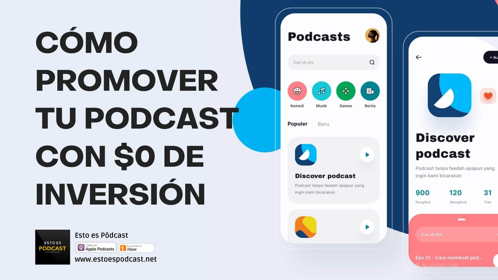 155. Cómo Publicitar tu Podcast con $0 de inversión