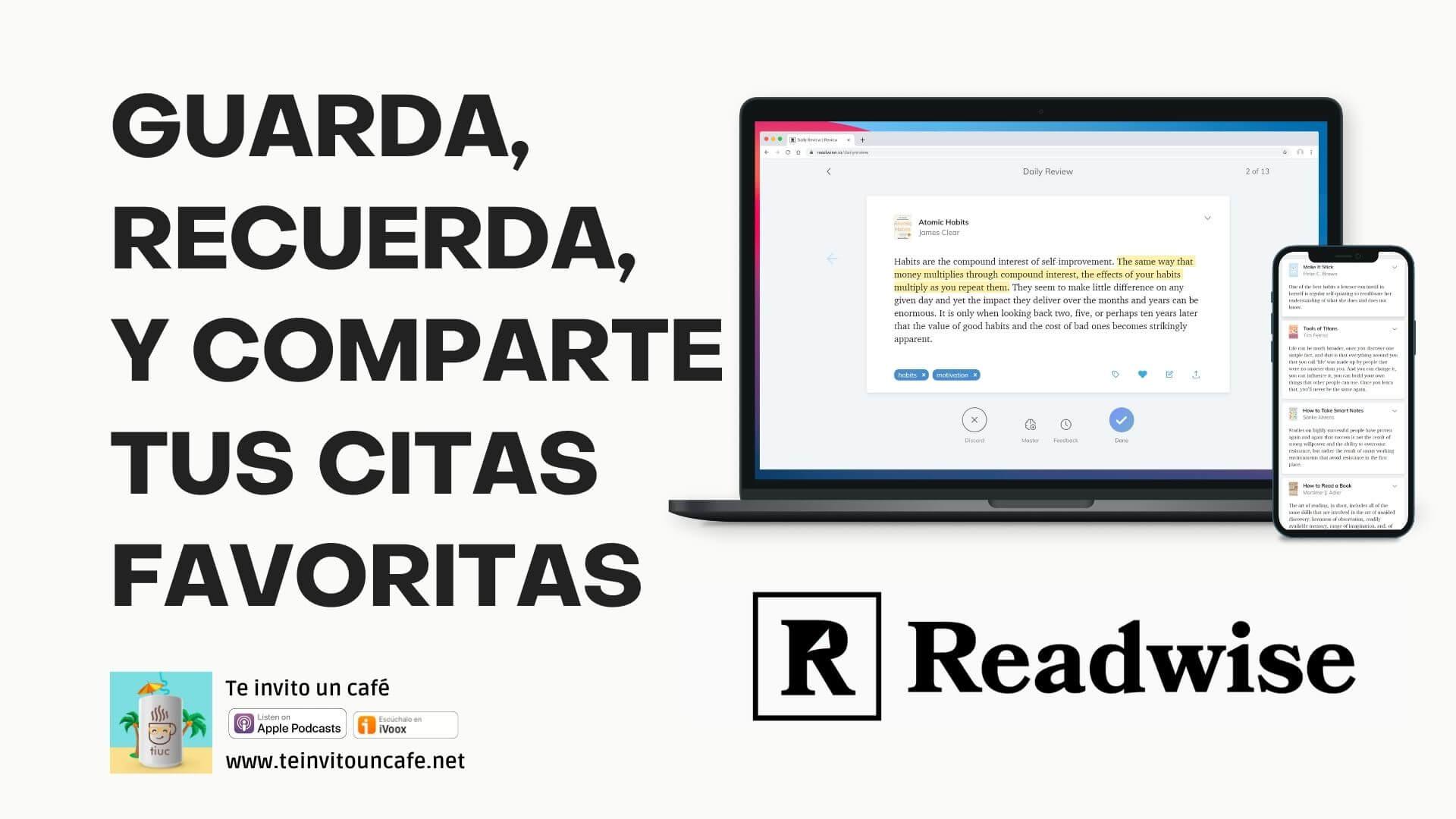 1309. Guarda anotaciones de libros, artículos, tweets y podcasts con ReadWise