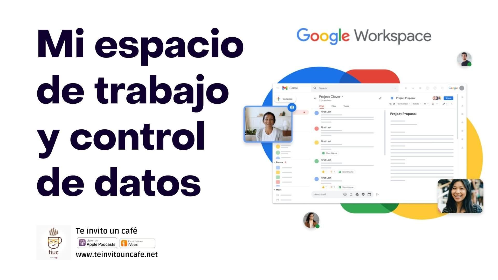 1331. Tu espacio de trabajo y control de datos en Google Workspace