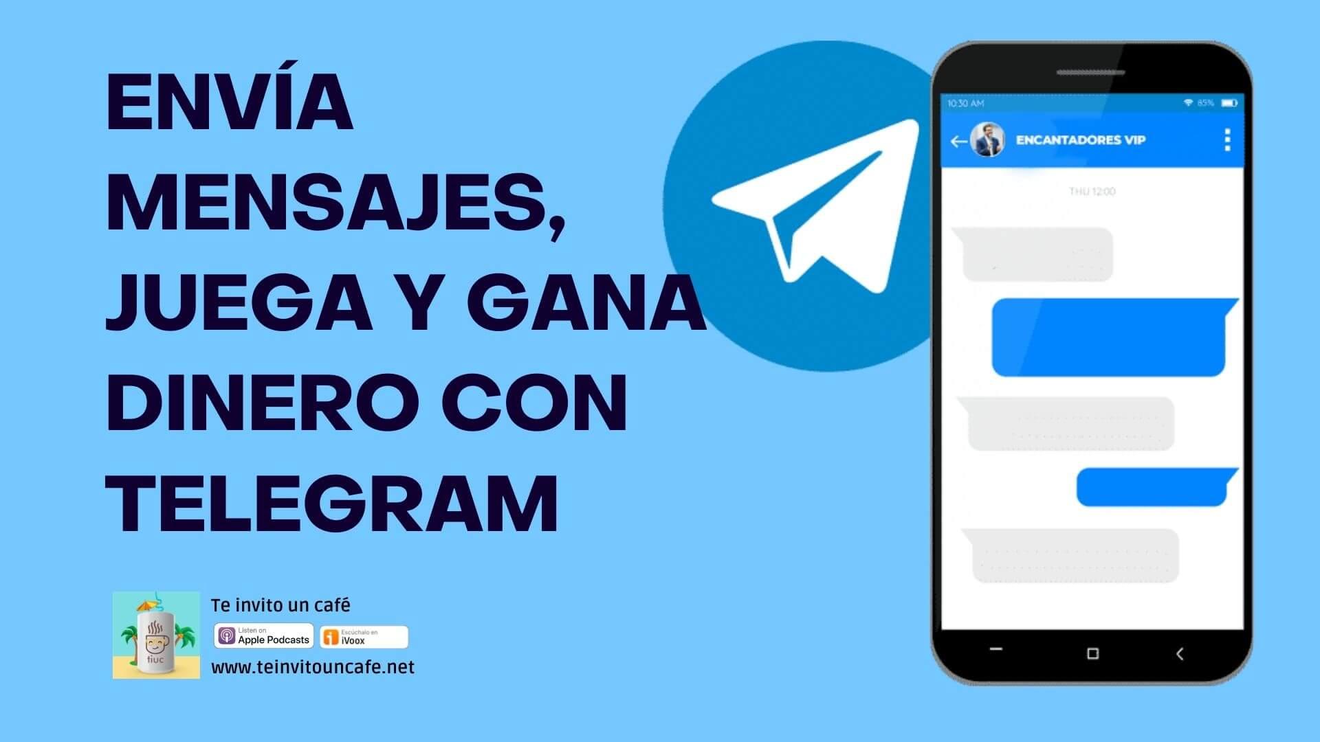 1319. Comparte mensajes, trabaja, interactúa y genera ingresos con Telegram